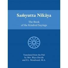 Samyutta Nikaya - The Book of the Kindred Sayings