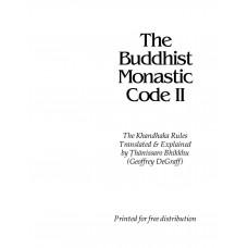 The Buddhist Monastic Code II