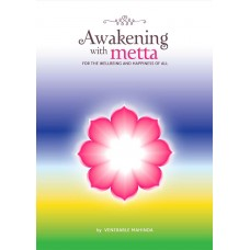 Awakening with Metta for the well being and happiness of all